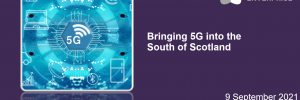 Virtual 5G event in South of Scotland.